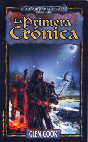 La Compañía Negra: La Primera Crónica