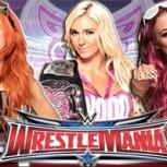 Calentando Wrestlemania: Charlotte vs Becky Lynch vs Sasha Banks