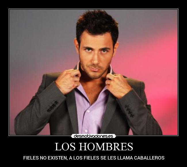 hombres fieles 11