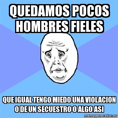 hombres fieles 6