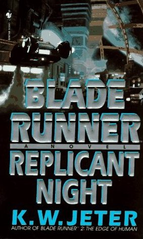 Blade Runner 3 Replicant Night