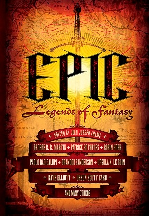 Epic. Legends of Fantasy