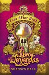 Ever After High - El Libro de las Leyendas