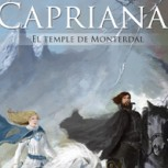 """Llega la esperada segunda parte de la saga """"Capriana"""", de la escritora Catalina Salem"""