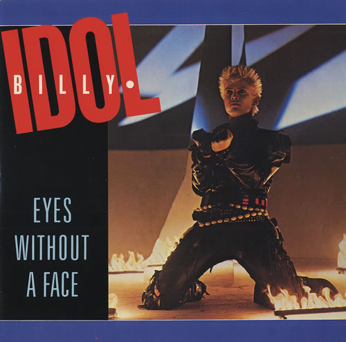 Billy+Idol+Eyes+Without+A+Face-460016