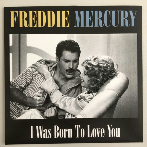 freddie I was born to love you