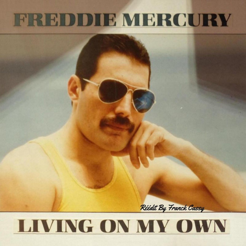 freddie living on my own