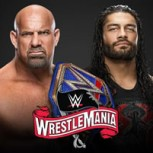 "Camino a Wrestlemania 36: Goldberg vs Roman Reigns, llegó la hora del ""Perro Mayor"""