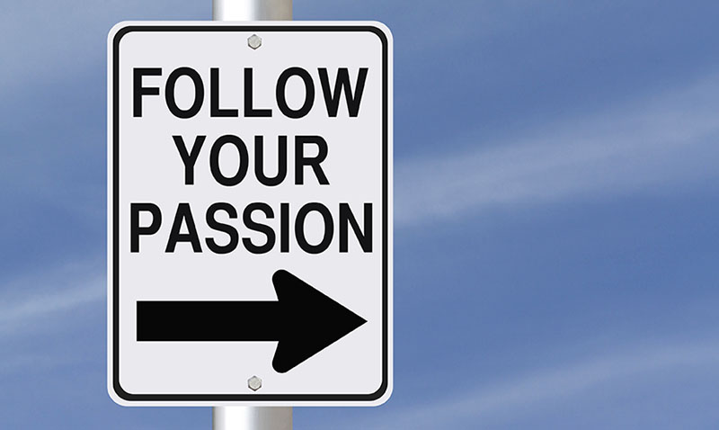 follow-your-passion-and-the-money-will-follow