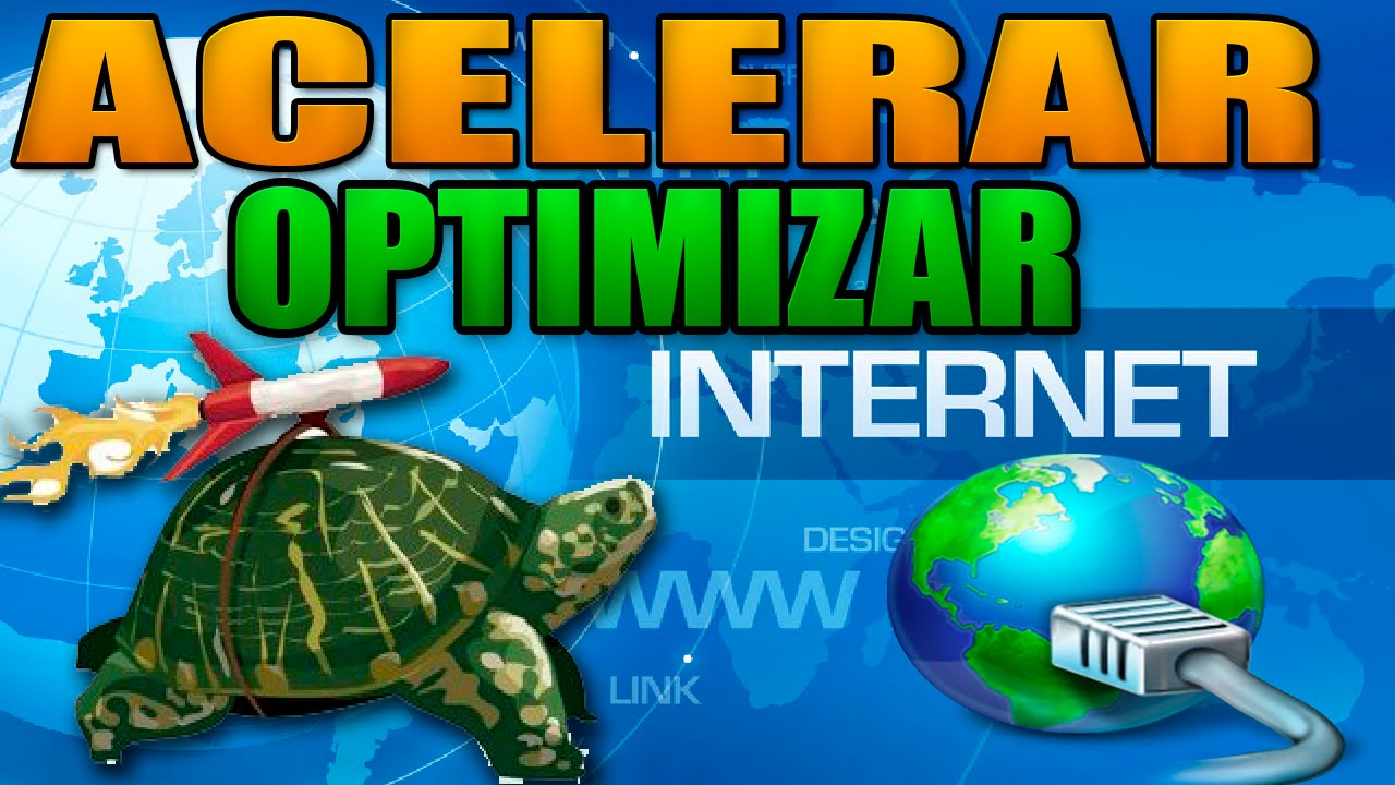 como optimizar internet